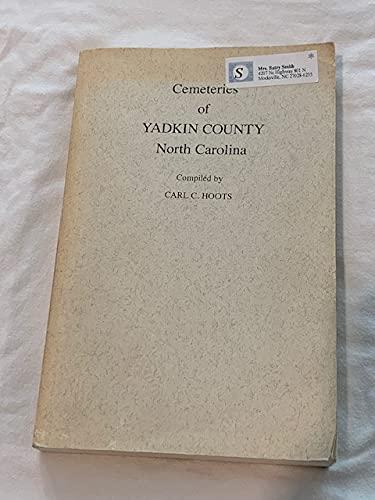 9780871523990: Cemeteries of Yadkin County, North Carolina