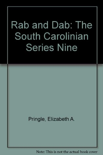 9780871524058: Rab and Dab: The South Carolinian Series Nine (The South Caroliniana series)