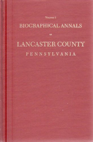 Biographical annals of Lancaster County, Pennsylvania