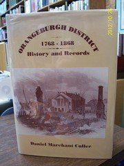 9780871524829: Orangeburgh District, 1768-1868: History and Records