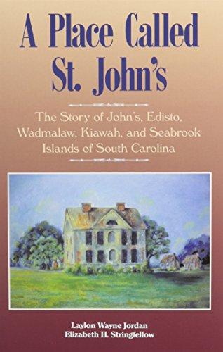 A Place Called St. John's: The Story: Jordan, Laylon Wayne;