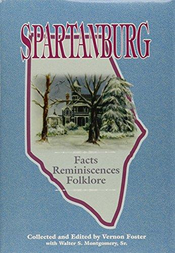 9780871525154: Spartanburg: Facts, Reminiscenses, Folklore