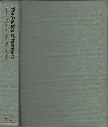 9780871540157: The Politics of Numbers (Population of the United States in the 1980s : A Census Monograph Series)