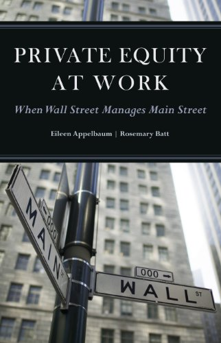 9780871540393: Private Equity at Work: When Wall Street Manages Main Street