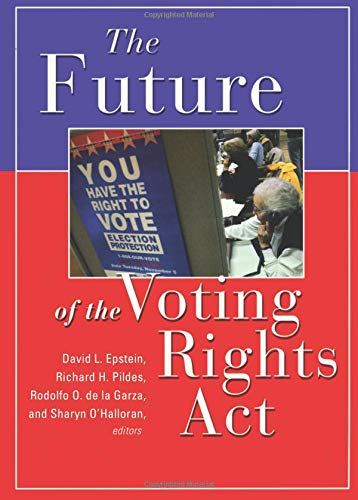 9780871540720: The Future of the Voting Rights Act