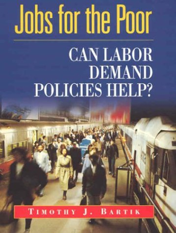 9780871540973: Jobs for the Poor: Can Labor Demand Policies Help?