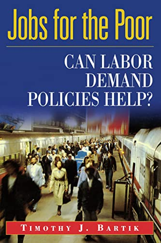 9780871540980: Jobs for the Poor: Can Labor Demand Policies Help?