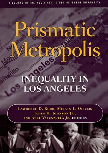 9780871541307: Prismatic Metropolis: Inequality in Los Angeles (Mcsui)