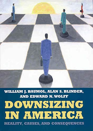 9780871541383: Downsizing in America: Reality, Causes, and Consequences