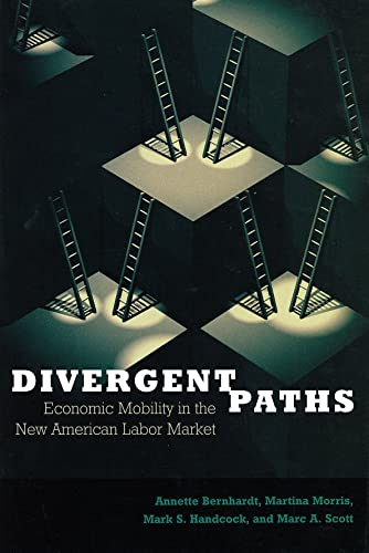 Divergent Paths: Economic Mobility in the New: Morris, Martina; Handcock,
