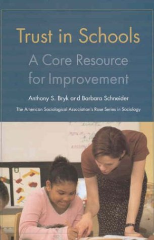 9780871541925: Trust in Schools: A Core Resource for Improvement (American Sociological Association's Rose Series in Sociology)