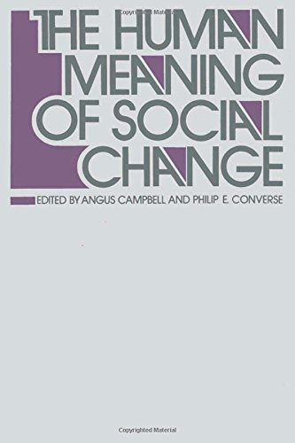 9780871541932: The Human Meaning of Social Change (Publications of Russell Sage Foundation)