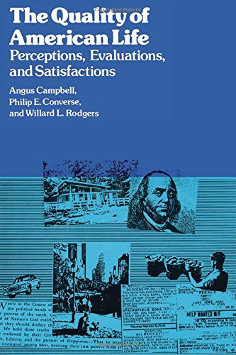 9780871541949: The Quality of American Life: Perceptions, Evaluations, and Satisfactions (Publications of Russell Sage Foundation)