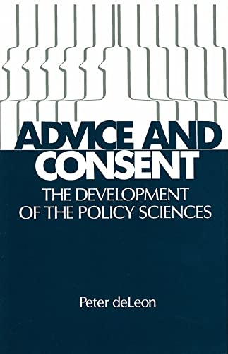 9780871542151: Advice and Consent: The Development of the Policy Sciences