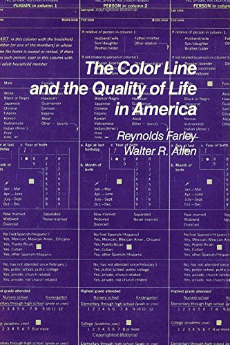 The Colour Line and the Quality of Life in America.: Farley, Reynolds ; Allen, Walter
