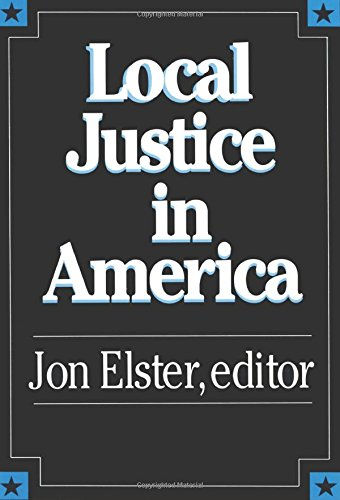 Local Justice in America: Jon Elster