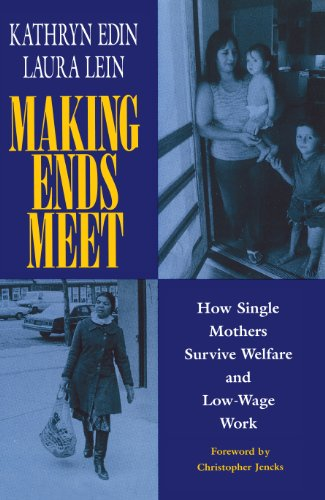 9780871542342: Making Ends Meet: How Single Mothers Survive Welfare and Low-Wage Work (European Studies)