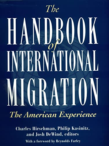 9780871542441: The Handbook of International Migration: The American Experience