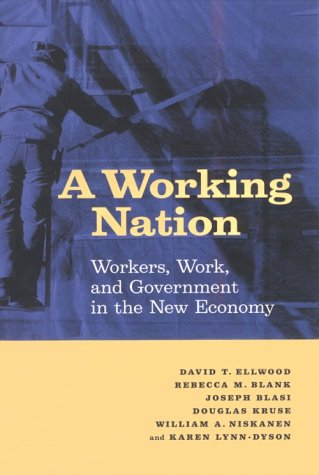 9780871542465: A Working Nation: Workers, Work, and Government in the New Economy