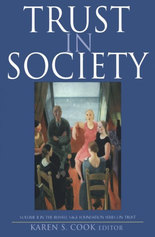 9780871542489: Trust in Society (Russell Sage Foundation Series on Trust, V. 2)