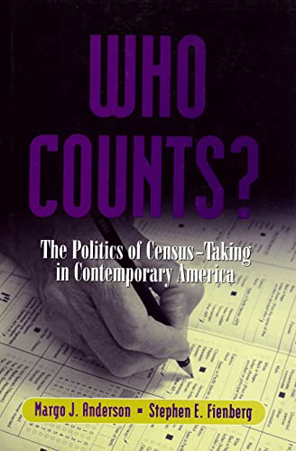 9780871542571: Who Counts: The Politics of Census-Taking in Contemporary America