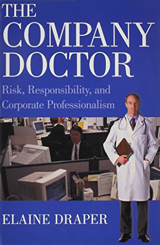9780871542908: The Company Doctor: Risk, Responsibility, and Corporate Professionalism