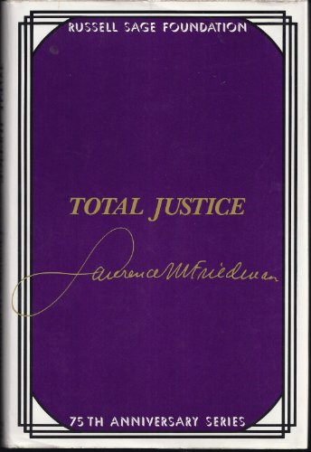 9780871542977: Total Justice