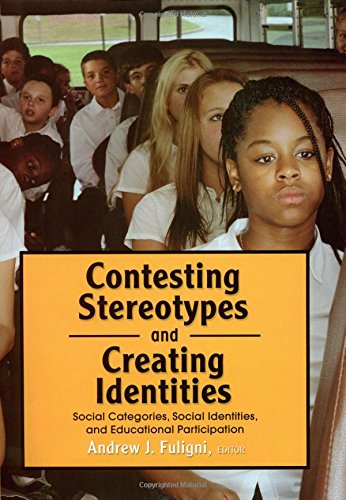 9780871542984: Contesting Stereotypes and Creating Identities: Social Categories, Social Identities, and Educational Participation
