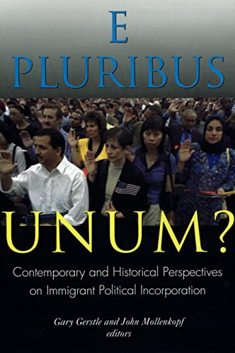 9780871543073: E Pluribus Unum?: Contemporary and Historical Perspectives on Immigrant Political Incorporation