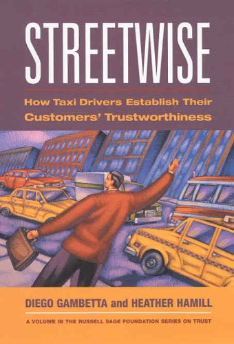 9780871543080: Streetwise: How Taxi Drivers Establish Their Customers' Trustworthiness