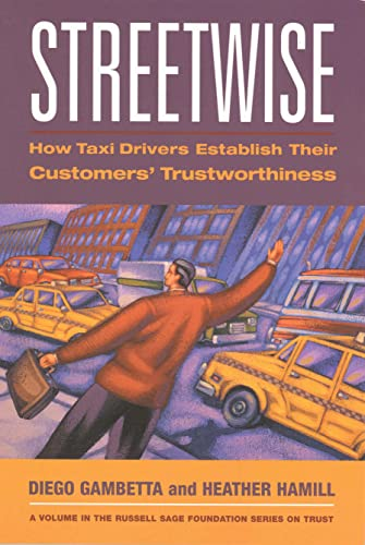 9780871543097: Streetwise: How Taxi Drivers Establish Customer's Trustworthiness (Russell Sage Foundation Series on Trust (Numbered))
