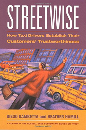 9780871543097: Streetwise: How Taxi Drivers Establish Customers' Trustworthiness