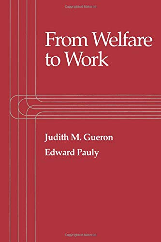 9780871543462: From Welfare to Work