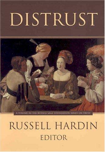 9780871543509: Distrust (Russell Sage Foundation Series on Trust, V. 6)