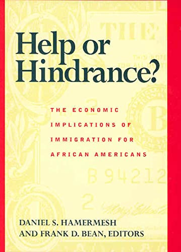 9780871543875: Help or Hindrance?: The Economic Implications of Immigration for African Americans