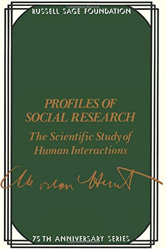 9780871543943: Profiles of Social Research: The Scientific Study of Human Interaction (75th Anniversary)