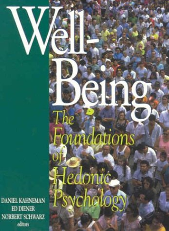 9780871544247: Well-Being : The Foundations of Hedonic Psychology
