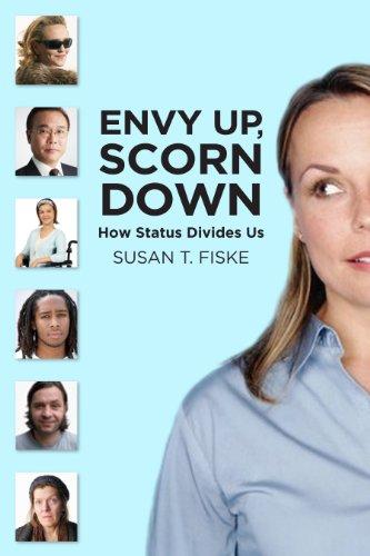9780871544643: Envy Up, Scorn Down: How Status Divides Us