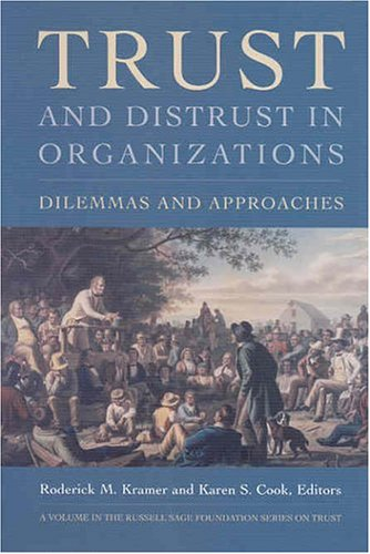 9780871544858: Trust and Distrust In Organizations: Dilemmas and Approaches (The Russell Sage Foundation Series on Trust, V. 7)