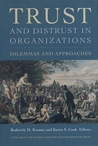 9780871544865: Trust and Distrust In Organizations: Dilemmas and Approaches (The Russell Sage Foundation Series on Trust)