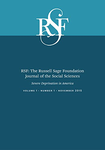 9780871545015: RSF: The Russell Sage Foundation Journal of the Social Sciences: Severe Deprivation in America