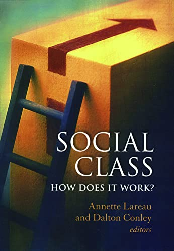 9780871545077: Social Class: How Does it Work? (National Poverty Center Series on Poverty and Public Policy)