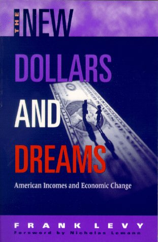 9780871545145: The New Dollars and Dreams: American Incomes in the Late 1990s