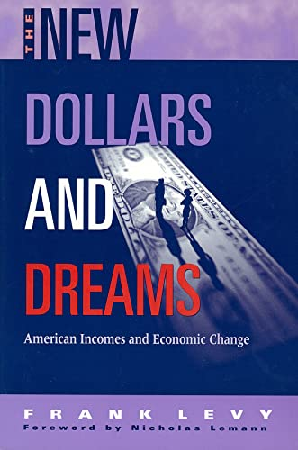 9780871545152: The New Dollars and Dreams: American Incomes in the Late 1990s (Russell Sage Foundation Census)