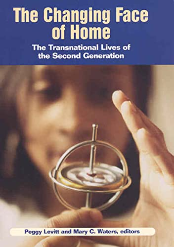 9780871545169: The Changing Face of Home: The Transnational Lives of the Second Generation