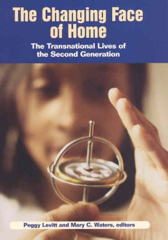 9780871545176: The Changing Face of Home: The Transnational Lives of the Second Generation