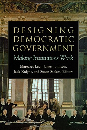 9780871545183: Designing Democratic Government: Making Institutions Work
