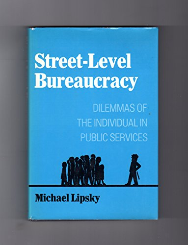 9780871545244: Street-level bureaucracy: Dilemmas of the individual in public services (Publ...