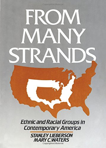 9780871545275: From Many Strands: Ethnic and Racial Groups in Contemporary America (The Population of the United States in the 1980s)