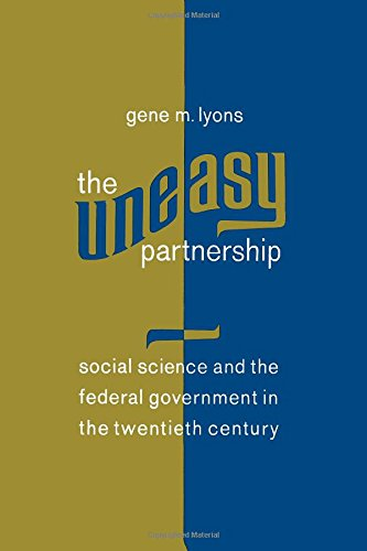 9780871545619: The Uneasy Partnership: Social Science and the Federal Government in the Twentieth Century